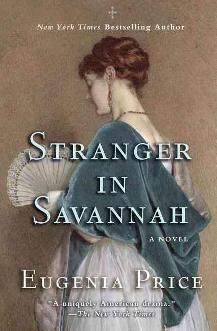 Stranger in Savannah By Price, Eugenia